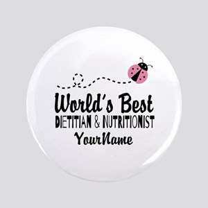 "World's Best Dietitian 3.5"" Button"