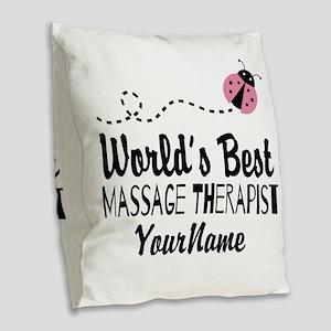 World's Best Massage Therapist Burlap Throw Pillow