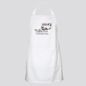 Life is like a crappy food truck Apron