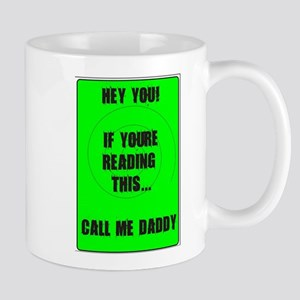 call me daddy Mugs