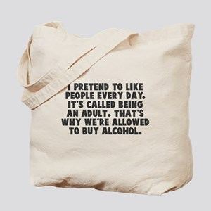 Adults buy alcohol Tote Bag