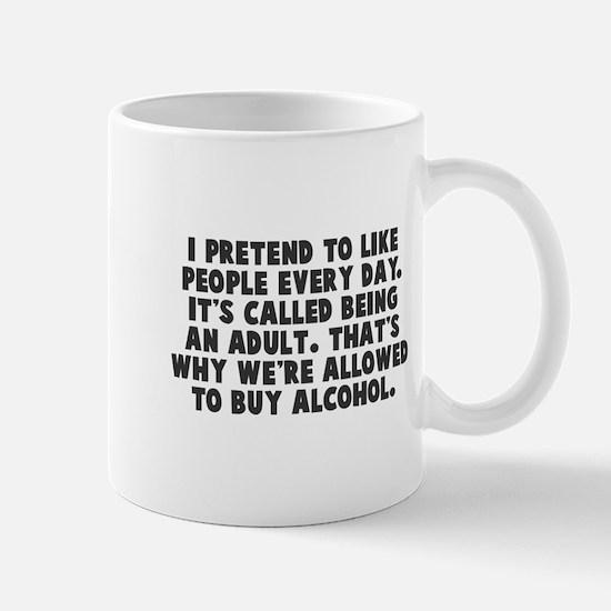 Adults buy alcohol Mug