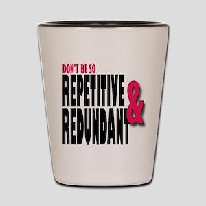 Repetitive and Redundant Pink Shot Glass