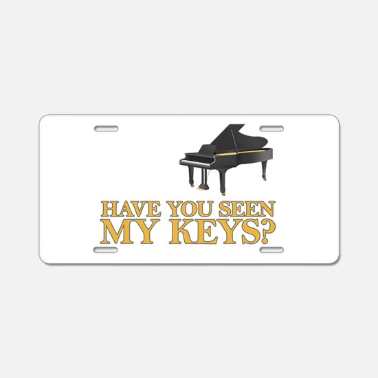 Have you seen my keys? Aluminum License Plate