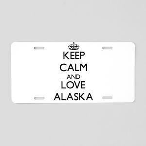 Keep Calm and Love Alaska Aluminum License Plate