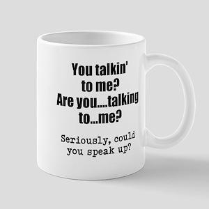 You Talking To Me? Mugs