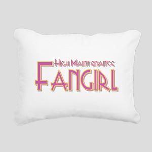 High Maintenance Fangirl Rectangular Canvas Pillow