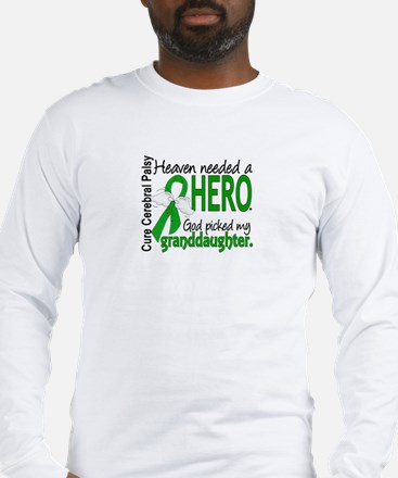 Cerebral Palsy HeavenNeededHer Long Sleeve T-Shirt