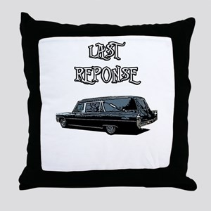 LAST RESPONSE Throw Pillow