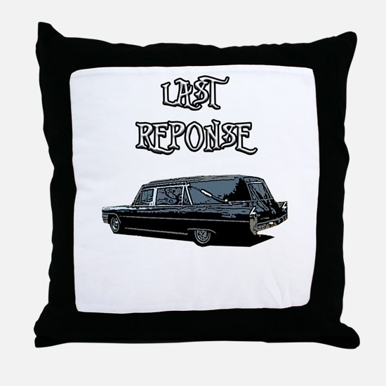 LAST RESPONSE Throw Pillow