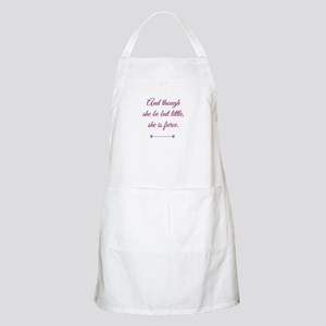 and though she be but little she is fierce Apron