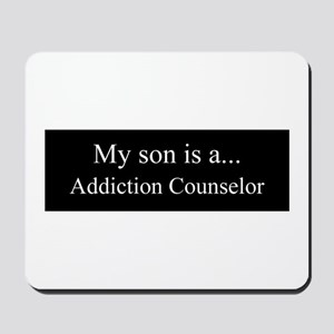 Son - Addiction Counselor Mousepad