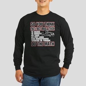 Trucker Do The Math Long Sleeve Dark T-Shirt