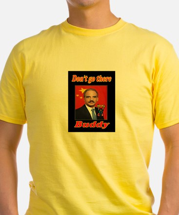 ANGRY ERIC HOLDER T-Shirt