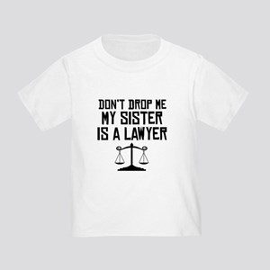 My Sister Is A Lawyer T-Shirt