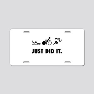 Just Did It Triathlon Aluminum License Plate
