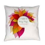 BT Casual Fall Design for Her Everyday Pillow