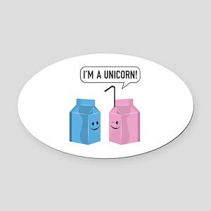 I'm A Unicorn! Oval Car Magnet