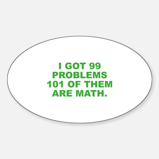 101 Of Them Are Math Sticker (Oval)