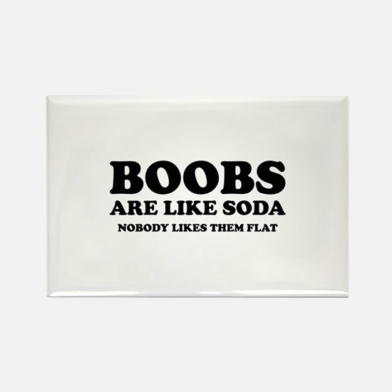 Boobs Are Like Soda Rectangle Magnet