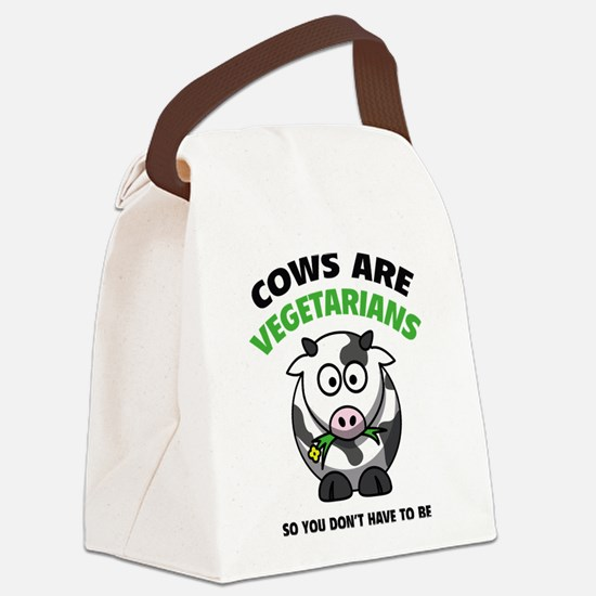 Cows Are Vegetarians So You Don't Have To Be Canva