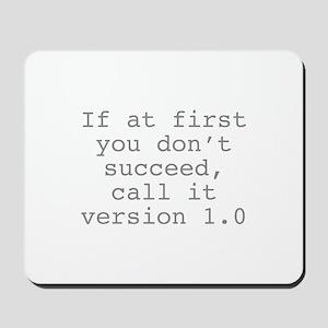 Call It Version 1.0 Mousepad