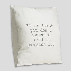 Call It Version 1.0 Burlap Throw Pillow
