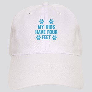 My Kids Have Four Feet Cap