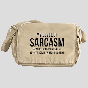 My Level Of Sarcasm Messenger Bag