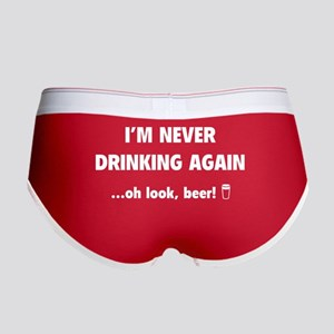 I'm Never Drinking Again Women's Boy Brief