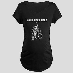 Custom Bass Player Maternity T-Shirt