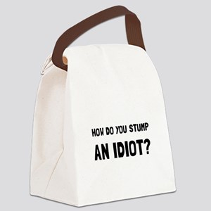 Stump Idiot Canvas Lunch Bag