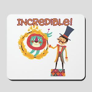 Incredible Circus Mousepad