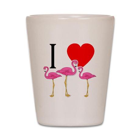 I Heart Flamingos I Love Flamingos Shot Glass
