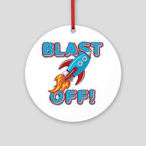 Blast Off Ornament (Round)
