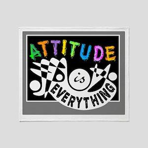 Attitude Is Everything Throw Blanket