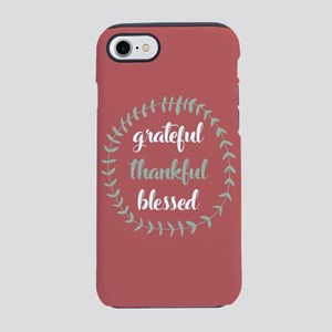 Grateful Thankful Blessed iPhone 7 Tough Case