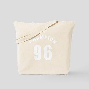 96 Champion Birthday Designs Tote Bag