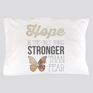 Hope Pillow Case