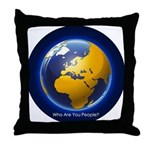 Who Are You People? Throw Pillow