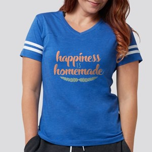 Happiness is Homemade Womens Football Shirt