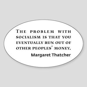 Socialism Margaret Thatcher Quote Sticker