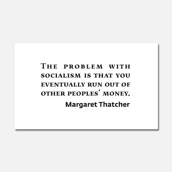Socialism Margaret Thatcher Quote Car Magnet 20 x