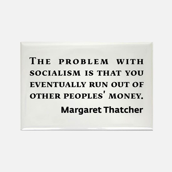 Socialism Margaret Thatcher Quote Magnets