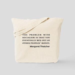 Socialism Margaret Thatcher Quote Tote Bag