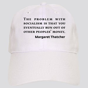 Socialism Margaret Thatcher Quote Baseball Cap