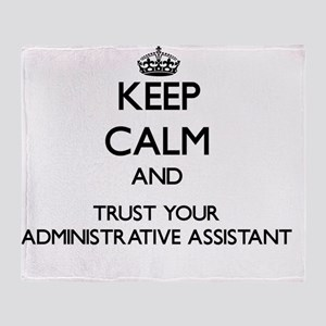 Keep Calm and Trust Your Administrat Throw Blanket