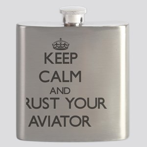 Keep Calm and Trust Your Aviator Flask