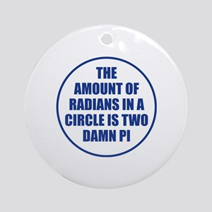 The Amount Of Radians In A Circle Ornament (Round)