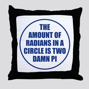The Amount Of Radians In A Circle Throw Pillow